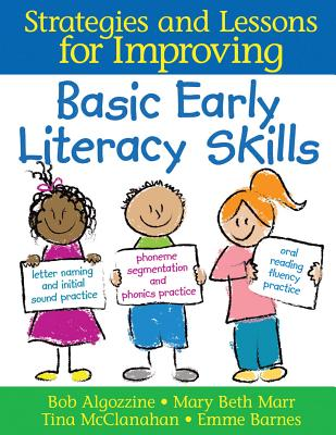 Basic Early Literacy Skills By Algozzine, Robert/ Barnes, Emma/ Marr, Mary Beth/ Mcclanahan, Tina